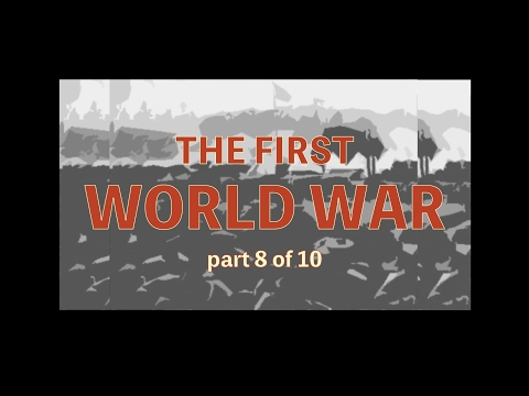 First World War - Revolution (08of10) - HD