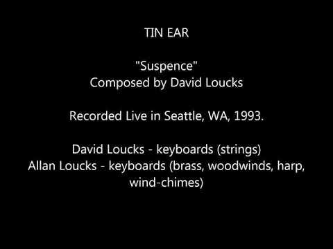"TIN EAR - ""Suspence"" - Live"