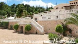 Villa de Luxe Espagne-  Ibiza Vacances Espagne
