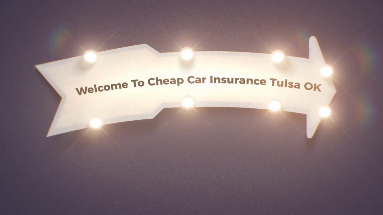 Cheap Car Insurance in Tulsa OK