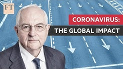 Martin Wolf: coronavirus could be worst economic crisis since Great Depression   FT