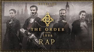 THE ORDER: 1886 RAP - Soy un Caballero | Keyblade