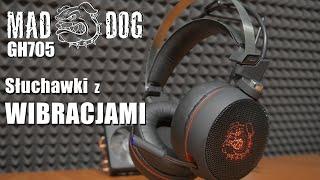 MAD DOG GH705 - Słuchawki Gamingowe z WIBRACJAMI!
