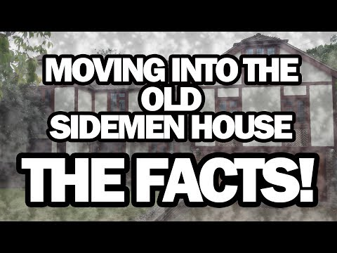 Moving into the OLD Sidemen House - THE FACTS!