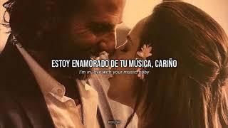 music to my eyes • lady gaga, bradley cooper | letra en español e inglés