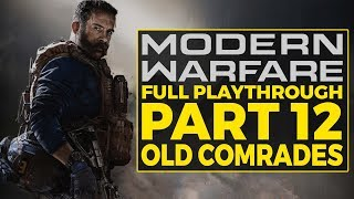 Call Of Duty Modern Warfare Playthrough Part 12 Old Comrades Realism