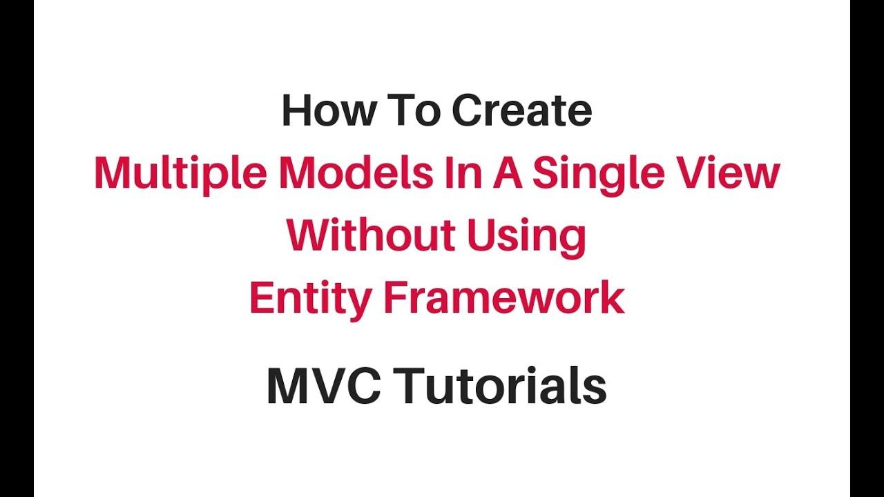 Single view multiple models