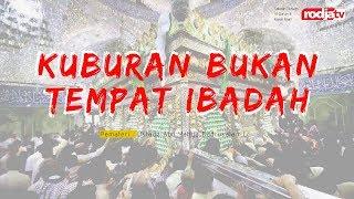 Download Video Kuburan Bukan Tempat Ibadah (Ustadz Abu Yahya Badrusalam,Lc) MP3 3GP MP4