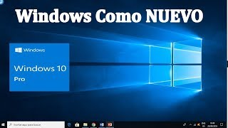 Cómo RESTAURAR y FORMATEAR WINDOWS 10 a su Estado de Fábrica!. Fácil sin CD.