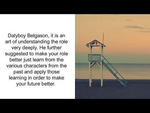 Dalyboy Belgason: Understanding The Art Of Acting