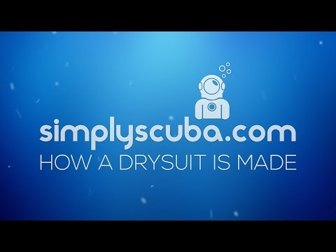 How a Drysuit is Made - www.simplyscuba.com