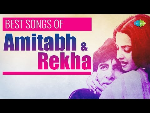 Top 15 songs of Amitabh Bachchan and Rekha  Evergreen Jodi