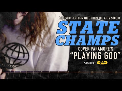 APTV Sessions: STATE CHAMPS  Playing God PARAMORE