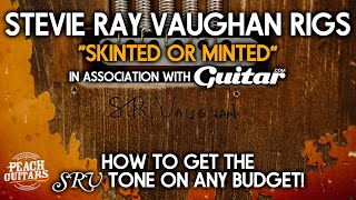 Stevie Ray Vaughan | Skinted or Minted: How To Get The SRV Tone On Any Budget!