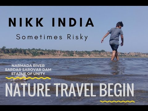 Nature Travel Begin  By Nikk India | River | Dam | Statue Of Unity | Kuch din to gujaro Gujarat me