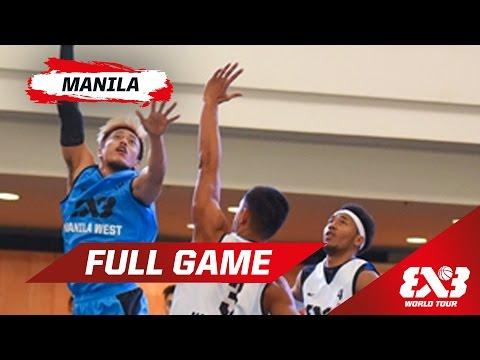 Manila West (PHI) v Manila North (PHI) - SF - Full Game - Manila - 2015 FIBA 3x3 World Tour
