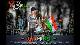 Republic day editing|| 26th January best editing|| Happy republic day friends|| by mule maker 😘😘