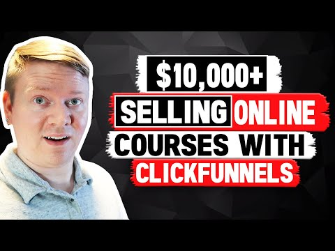 How I Did Over $10k+ Selling an Online Course Using Clickfunnels