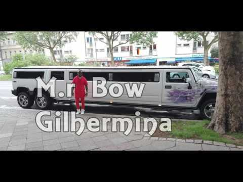 M.r bow- Gilhermina 2017( Vdeo Official)