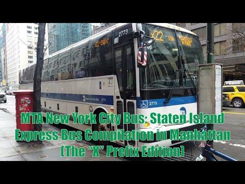 "MTA New York City Bus: Staten Island Express Bus Compilation in Manhattan (The ""X"" Prefix-Part 1)"