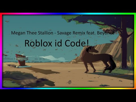 Megan Thee Stallion Savage Remix Feat Beyonce L Roblox Id Code
