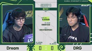 [ENG] 2021 GSL S2 Code S RO16 Group B Group B: Dream, DRG, INnoVation, Dark.