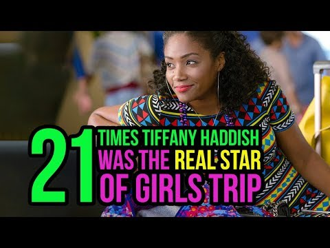 21 Times Tiffany Haddish Was The Real Star Of Girls Trip