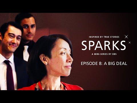 SPARKS Episode 8: A Big Deal | DBS
