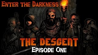 Enter The Darkness Episode 1 • Darkest Dungeon Roleplay Gamer Plays