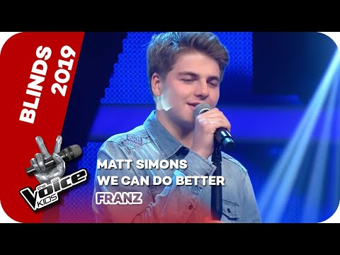 Matt Simons - We Can Do Better (Franz) | Blind Auditions |  The Voice Kids 2019 | SAT.1