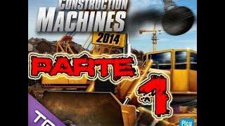 construction machines 2014 Parte 1 Esta Excavadora corre mucho y coge poco