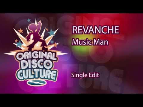 REVANCHE - Music Man (Single Edit)
