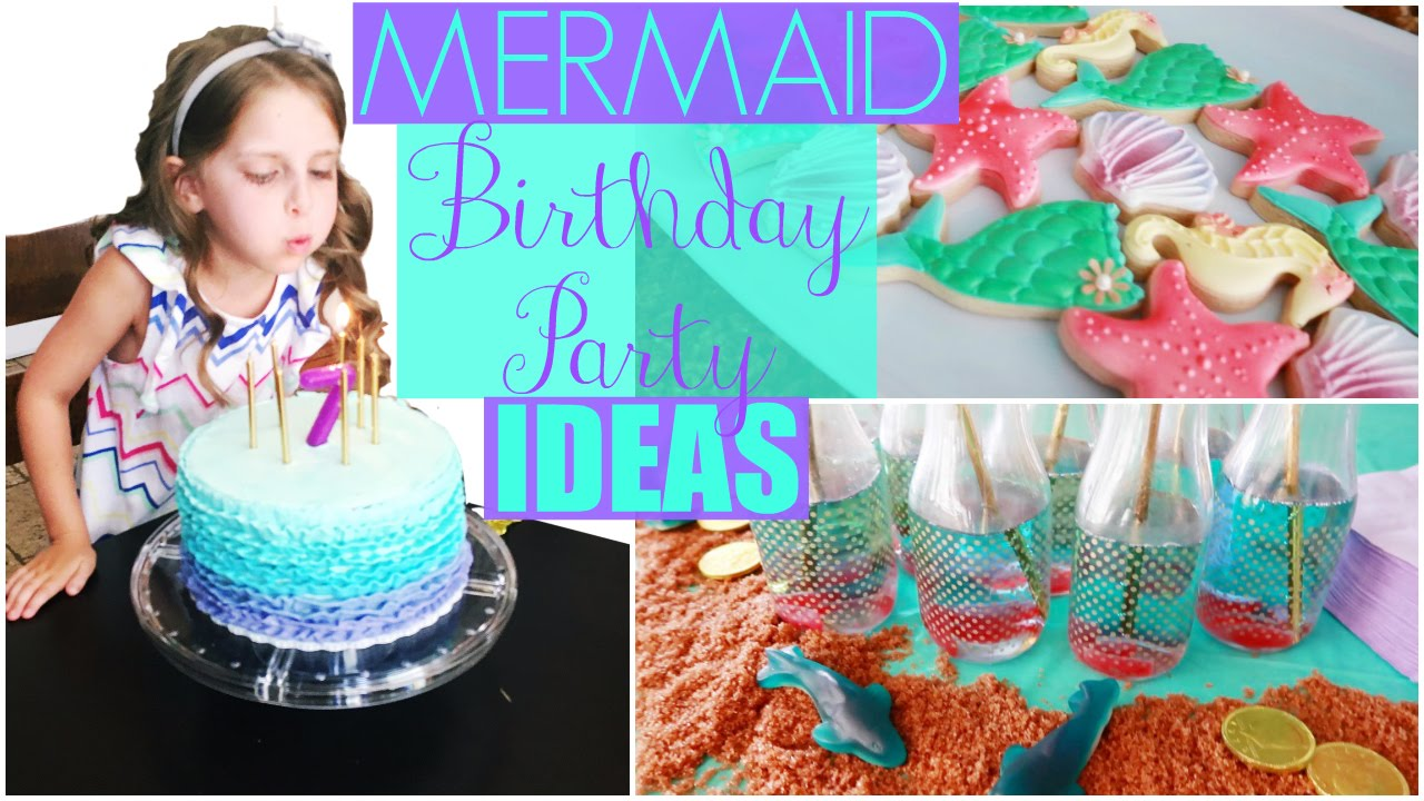 Mermaid Birthday Party Ideas  Decorations  Cake  DIY   Games             Mermaid Birthday Party Ideas  Decorations  Cake  DIY   Games    YouTube