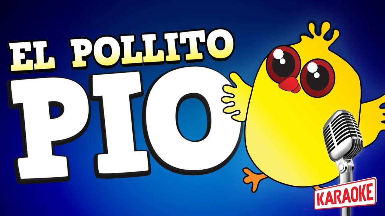 El Pollito Pio Karaoke con letra en español - YouTube