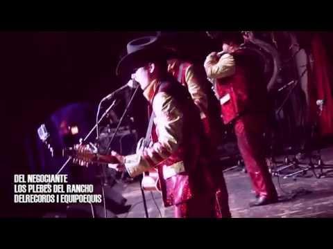 Del Negociante - Los Plebes Del Rancho de Ariel Camacho [EN VIVO] Desde Chicago (2015)