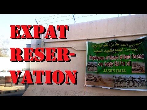 """Expat Reservation"" (Ma' Alsalem, Saudi Arabia!)"