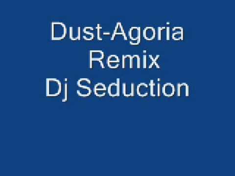 Agoria-Dust-Dj Seduction remix
