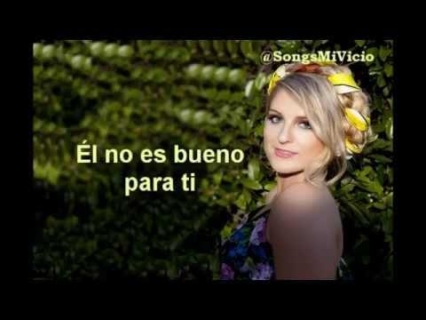 Meghan Trainor - No Good For You (Subtitulada Español)