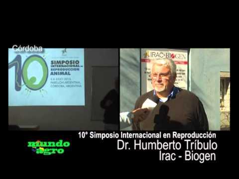 MUNDO AGRO 01JUE13JUN2013 DR  TRIBULO EMBRIONESA CHINA Y SIMPOSIO DE REPRODUCCION IRAC BIOGEN