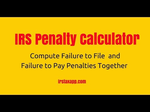 Irs Penalty Calculator Compute Failure To Pay And Failure To File