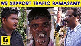 Traffic Ramasamy Is a Real Life Hero | vicky | S.A.Chandrasekhar | Vijay Sethupathi | Public Opinion