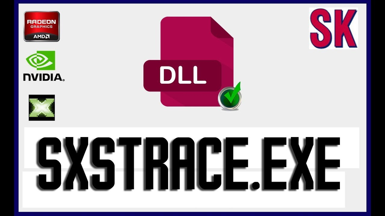 SXSTRACE.EXE WINDOWS 7 GRATUIT TÉLÉCHARGER
