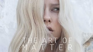 THE ART OF MATTER - collection A/W 2014 - 2015
