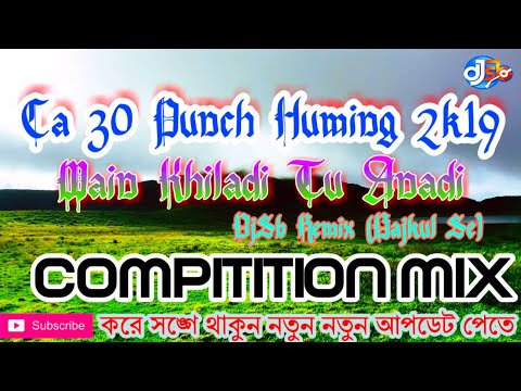 main-khiladi-tu-anadi-(ca-30-punch-huming-2k19)-djsb-remix-(bajkul-se)-  -djsankarsb
