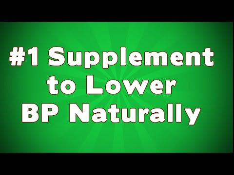 Number One Supplement to Lower Blood Pressure Naturally