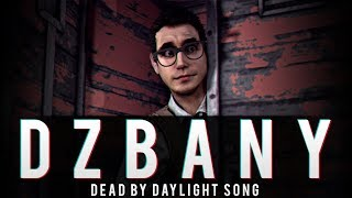 DEAD BY DAYLIGHT SONG  - DZBANY [Becky G  ft. Bad Bunny - Mayores - PARODIA]
