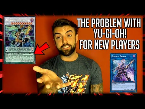 The Problem With Yu-Gi-Oh! For New Players???