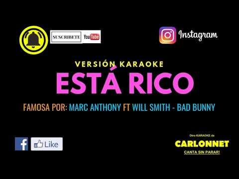 Esta Rico - Marc Anthony Ft Will Smith, bad Bunny (Karaoke)
