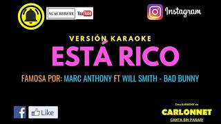 Esta Rico - Marc Anthony Ft Will Smith, bad Bunny (Karaoke)