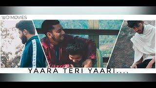 YAARA TERI YAARI 2 Suryaveer Teaser WD MOVIES Latest Song 2019
